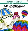 Up, Up, and Away: A Book about Adverbs